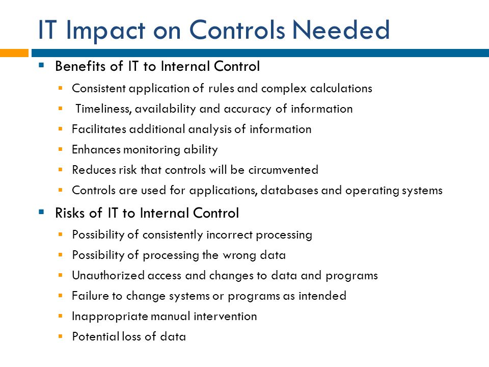 IT Impact on Controls Needed