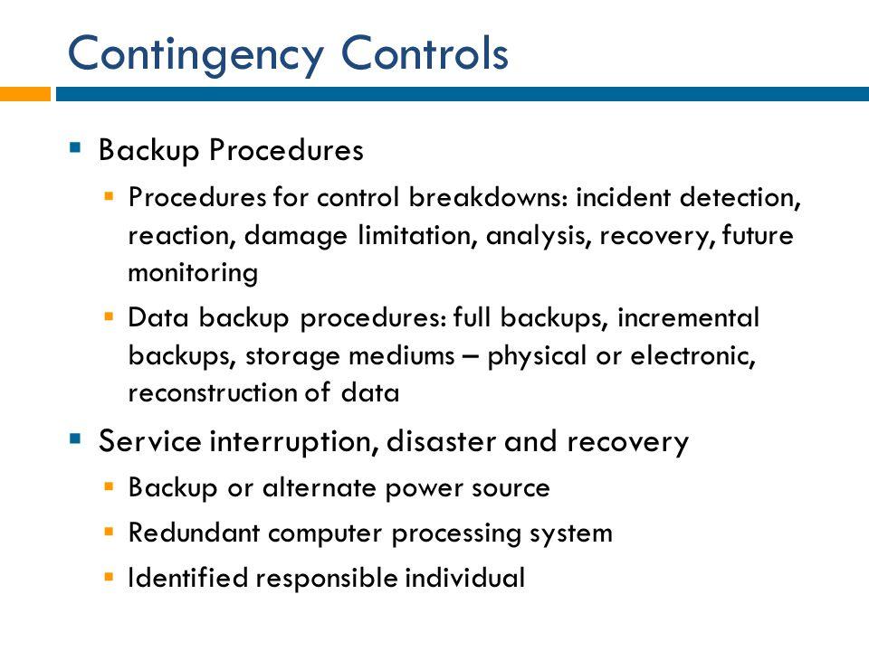 Contingency Controls Backup Procedures