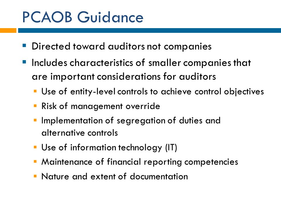PCAOB Guidance Directed toward auditors not companies