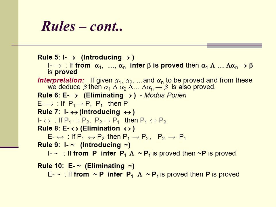 Rules – cont.. Rule 5: I-  (Introducing  )