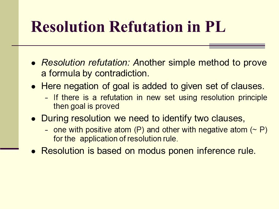 Resolution Refutation in PL