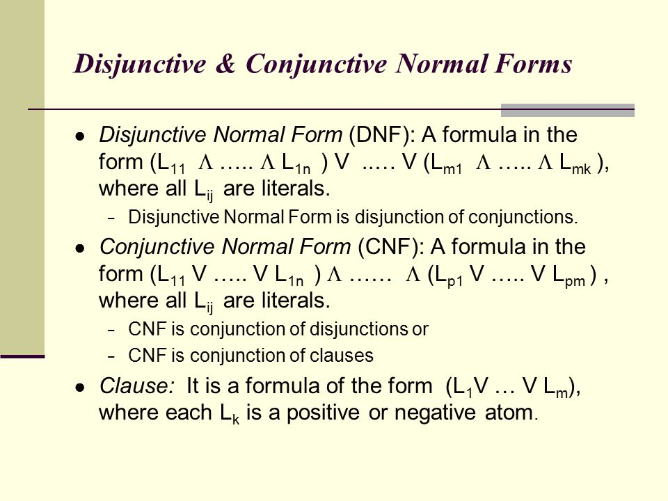 Disjunctive & Conjunctive Normal Forms