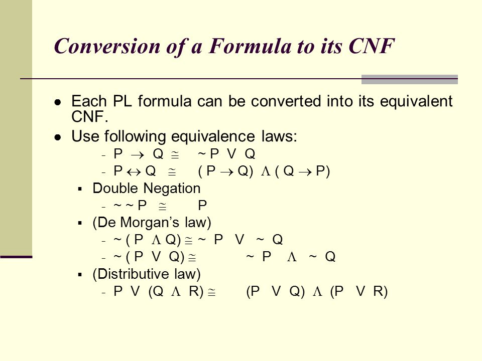 Conversion of a Formula to its CNF