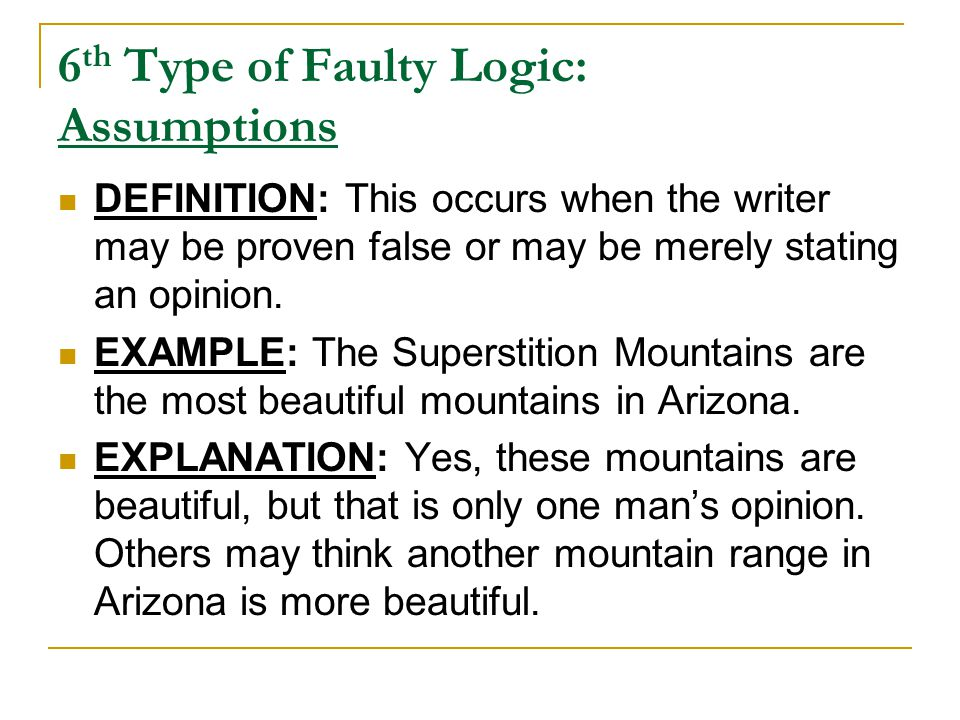 6th Type of Faulty Logic: Assumptions
