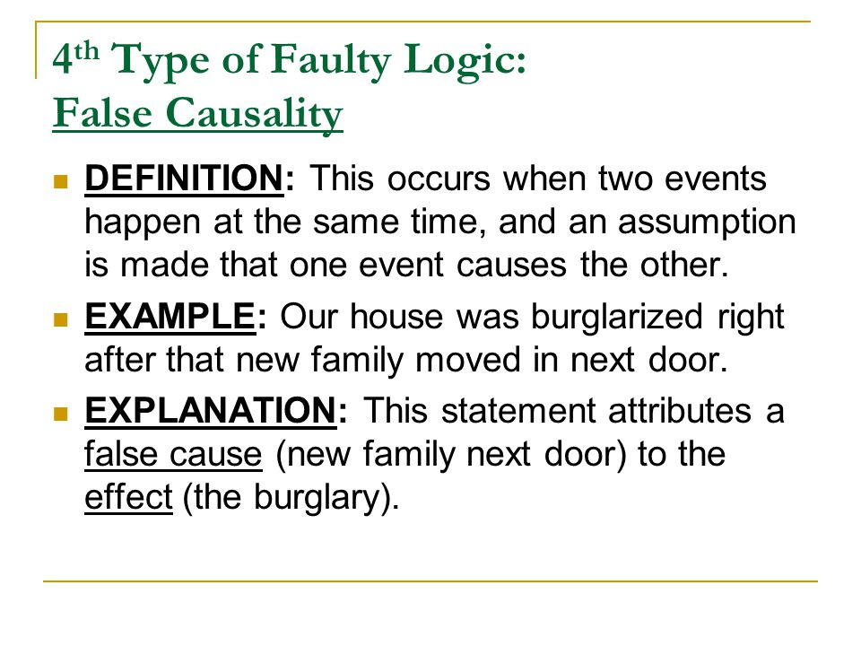 4th Type of Faulty Logic: False Causality