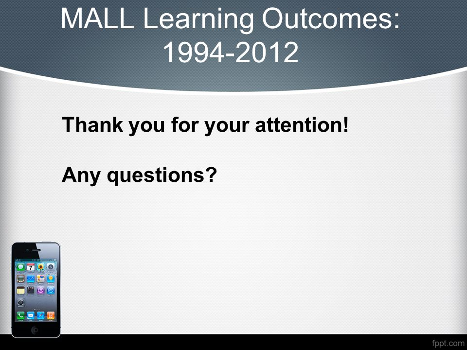 MALL Learning Outcomes: 1994-2012