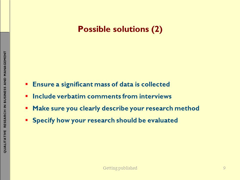 Possible solutions (2) Ensure a significant mass of data is collected
