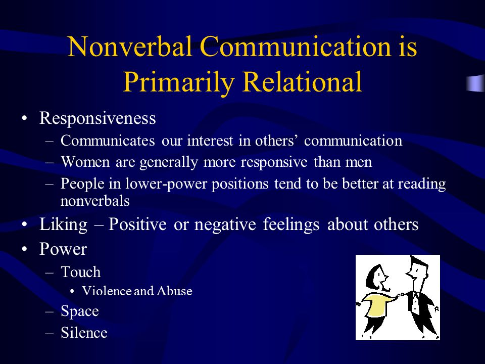 Nonverbal Communication is Primarily Relational