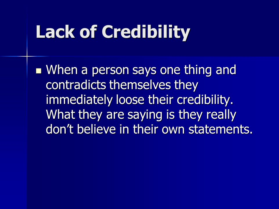 Lack of Credibility