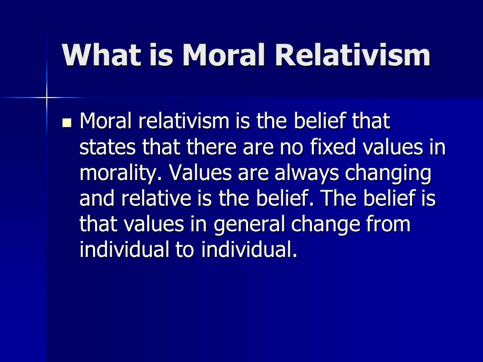 the myth of moral relativism ppt  what is moral relativism