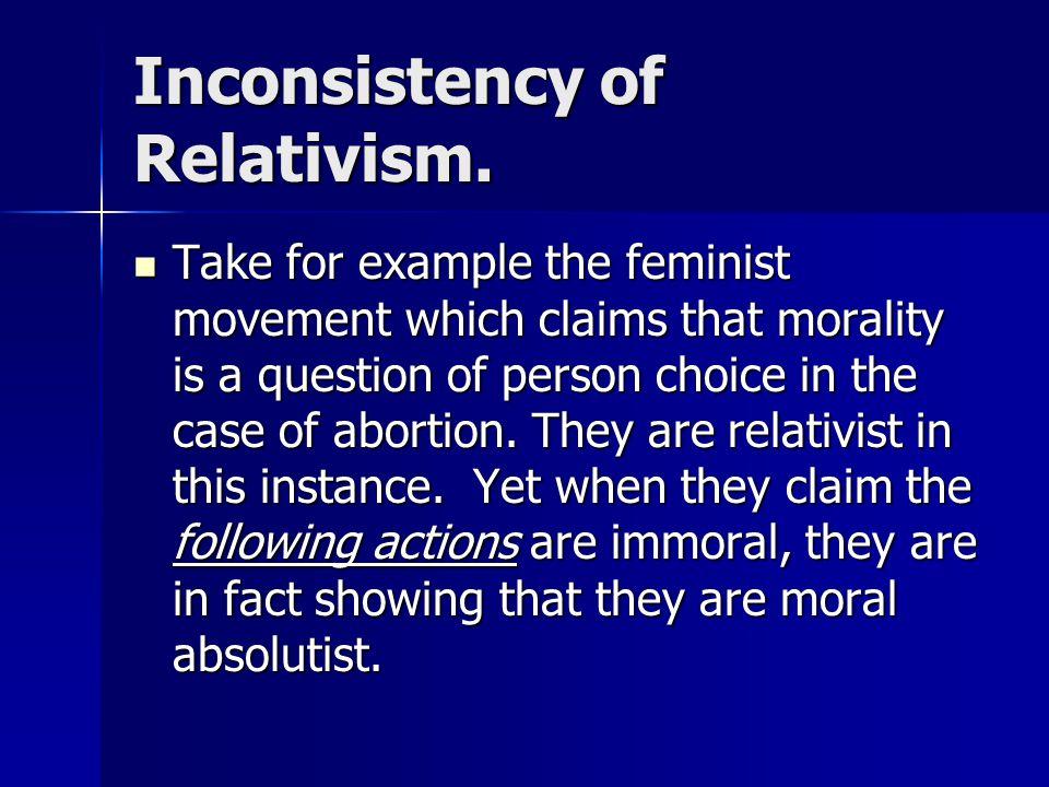 Inconsistency of Relativism.