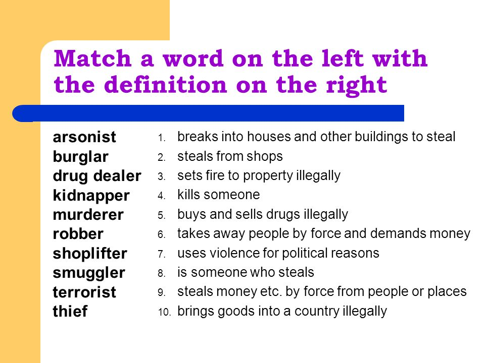 Match a word on the left with the definition on the right