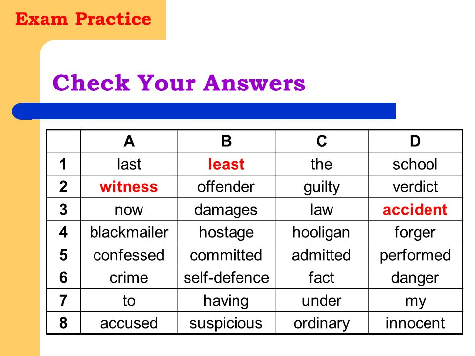 Check Your Answers Exam Practice A B C D 1 last least the school 2