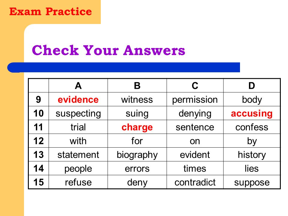 Check Your Answers Exam Practice A B C D 9 evidence witness permission