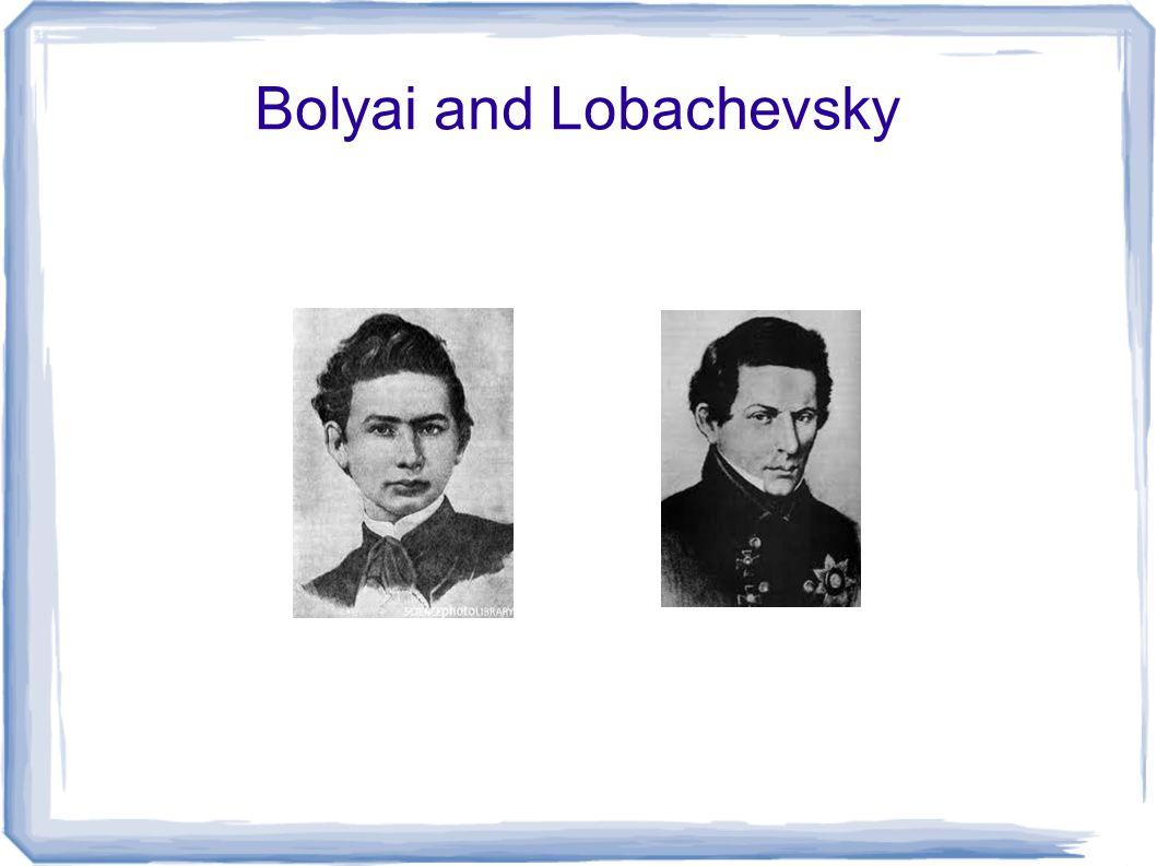 Bolyai and Lobachevsky
