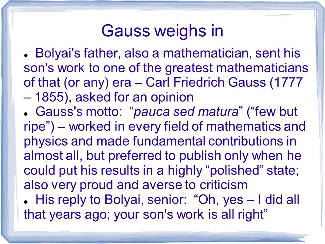 Gauss weighs in