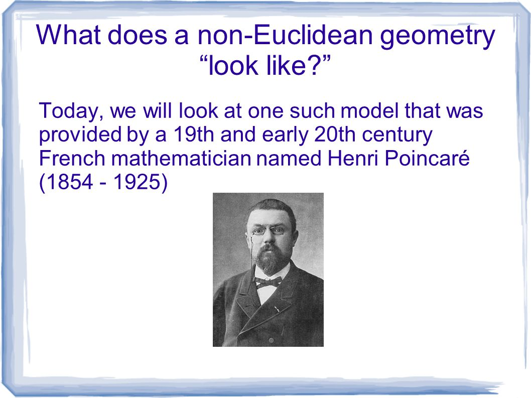 What does a non-Euclidean geometry look like