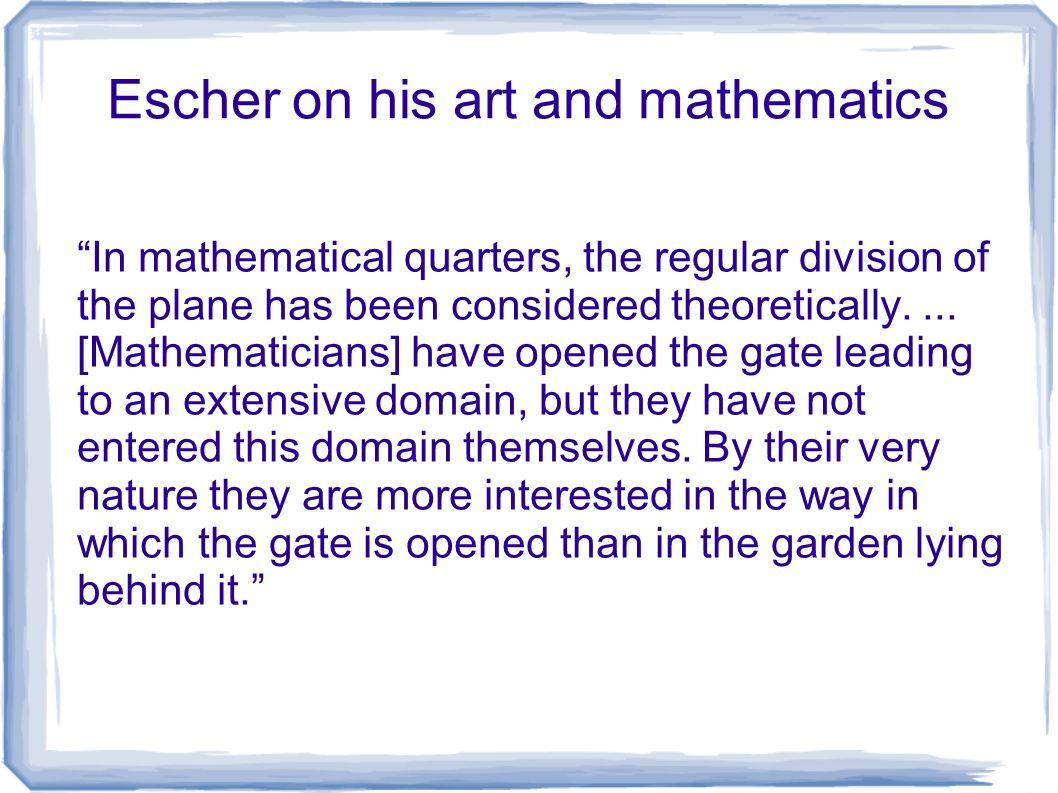 Escher on his art and mathematics