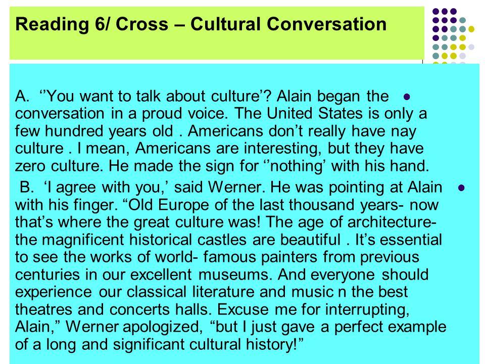 Reading 6/ Cross – Cultural Conversation
