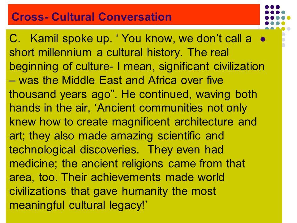 Cross- Cultural Conversation