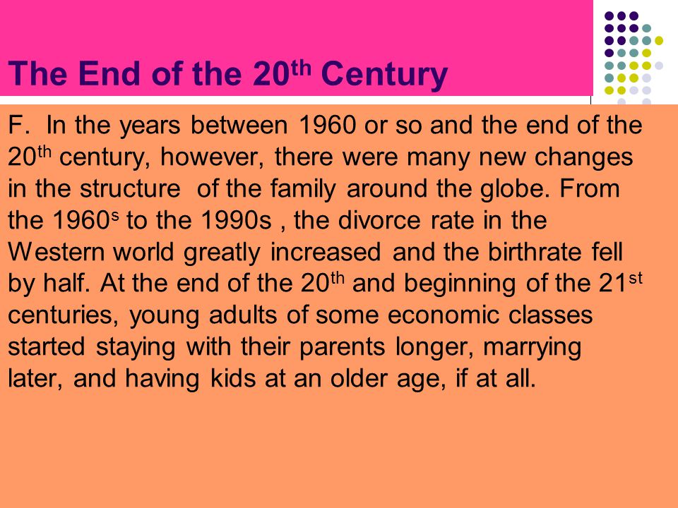 The End of the 20th Century