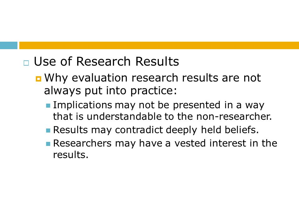 Use of Research Results