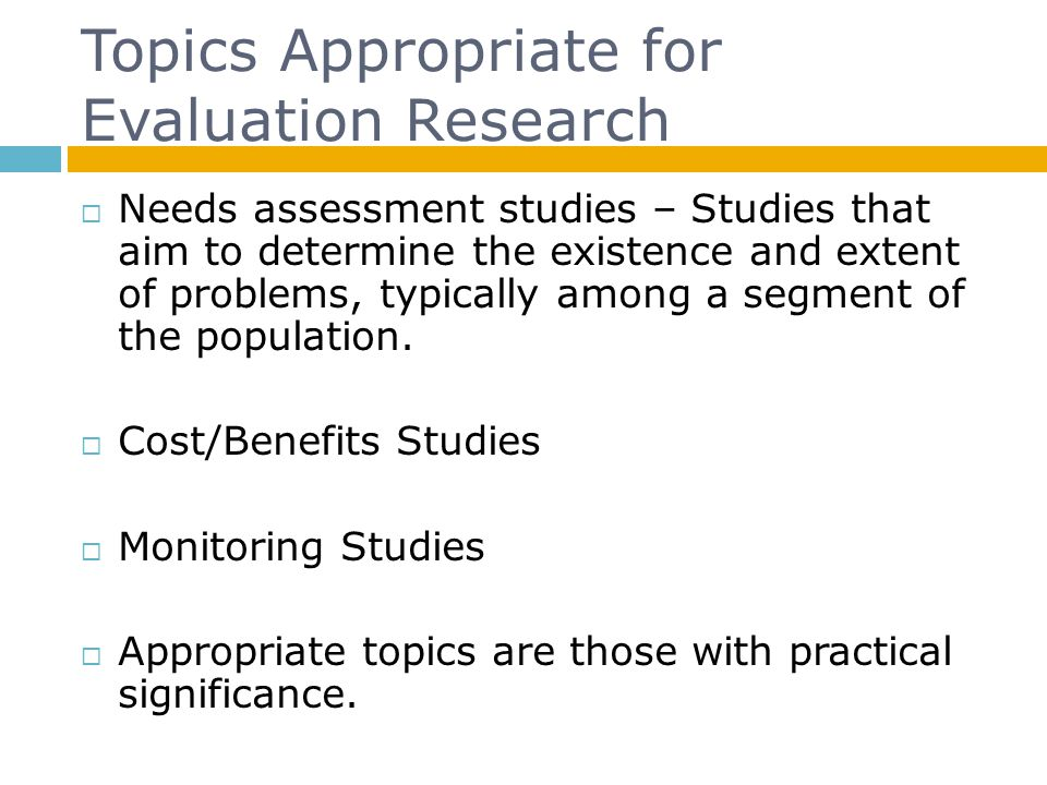 Topics Appropriate for Evaluation Research