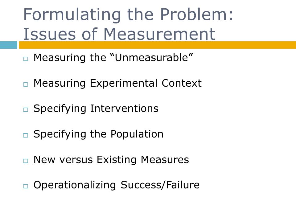 Formulating the Problem: Issues of Measurement