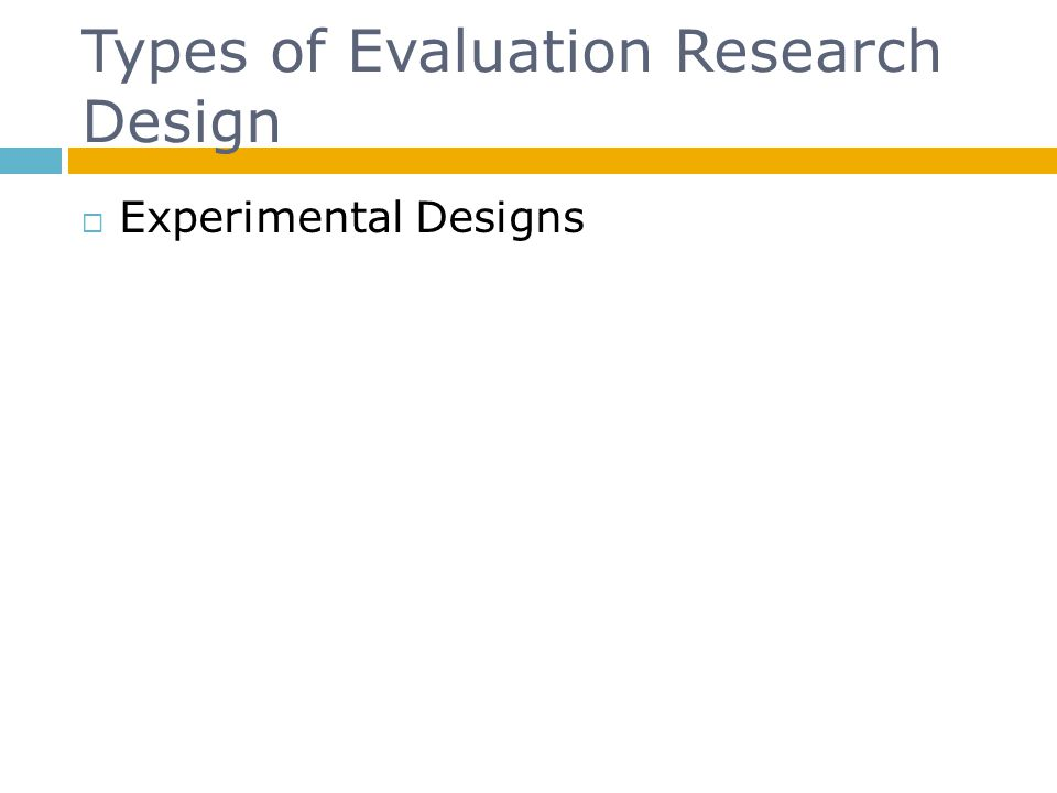 Types of Evaluation Research Design
