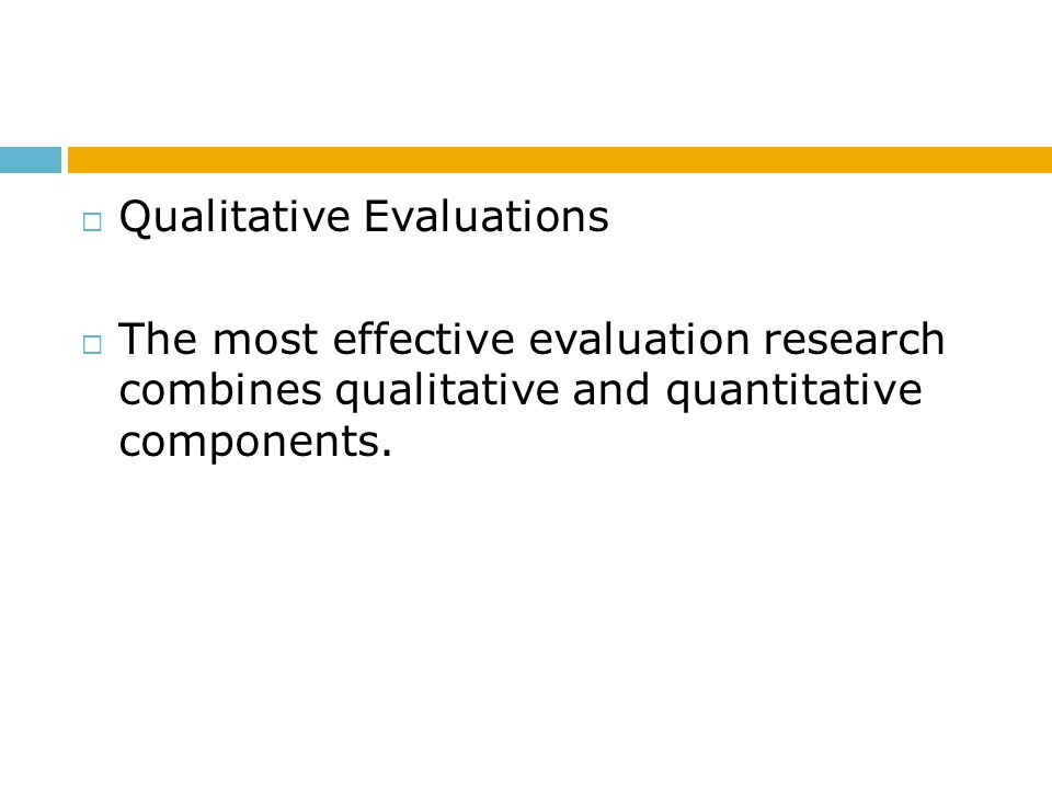 Qualitative Evaluations