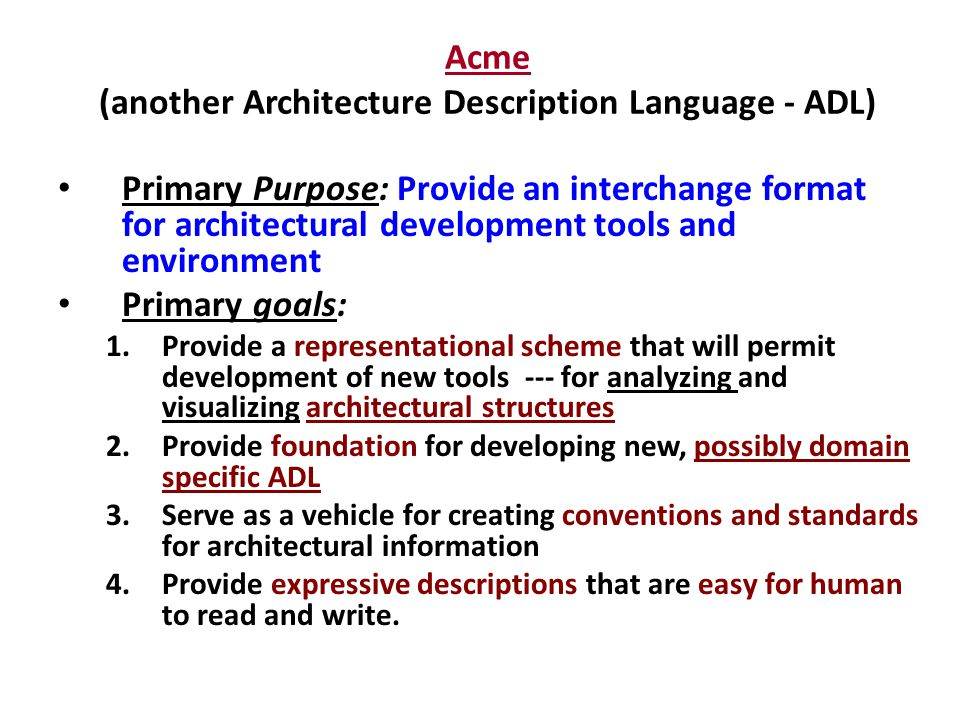 Acme (another Architecture Description Language - ADL)