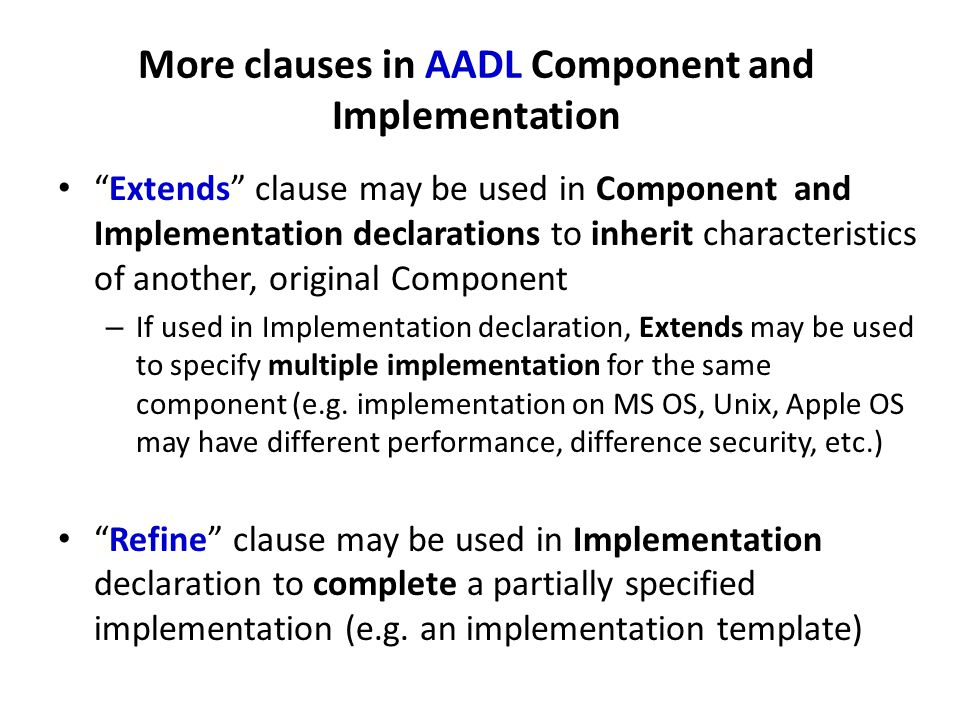 More clauses in AADL Component and Implementation