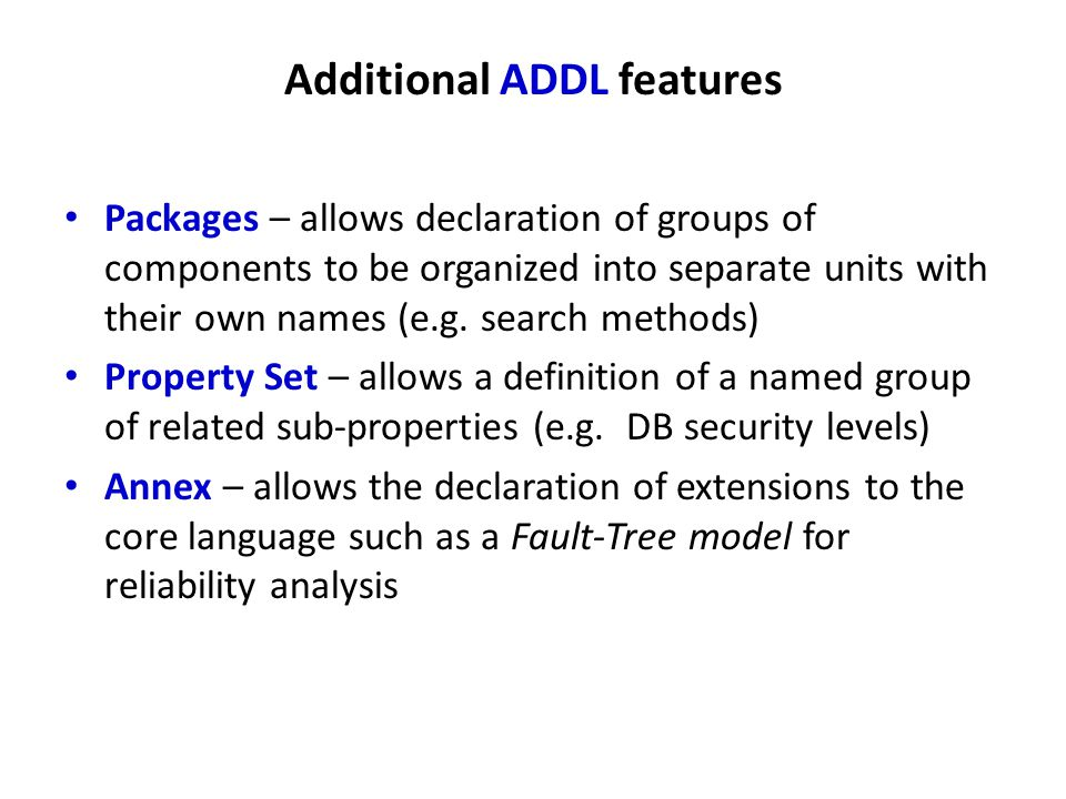 Additional ADDL features