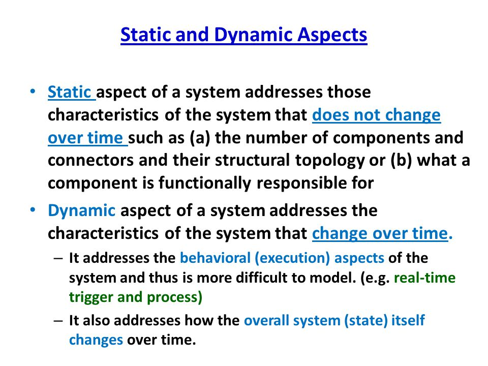 Static and Dynamic Aspects