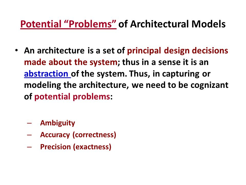 Potential Problems of Architectural Models