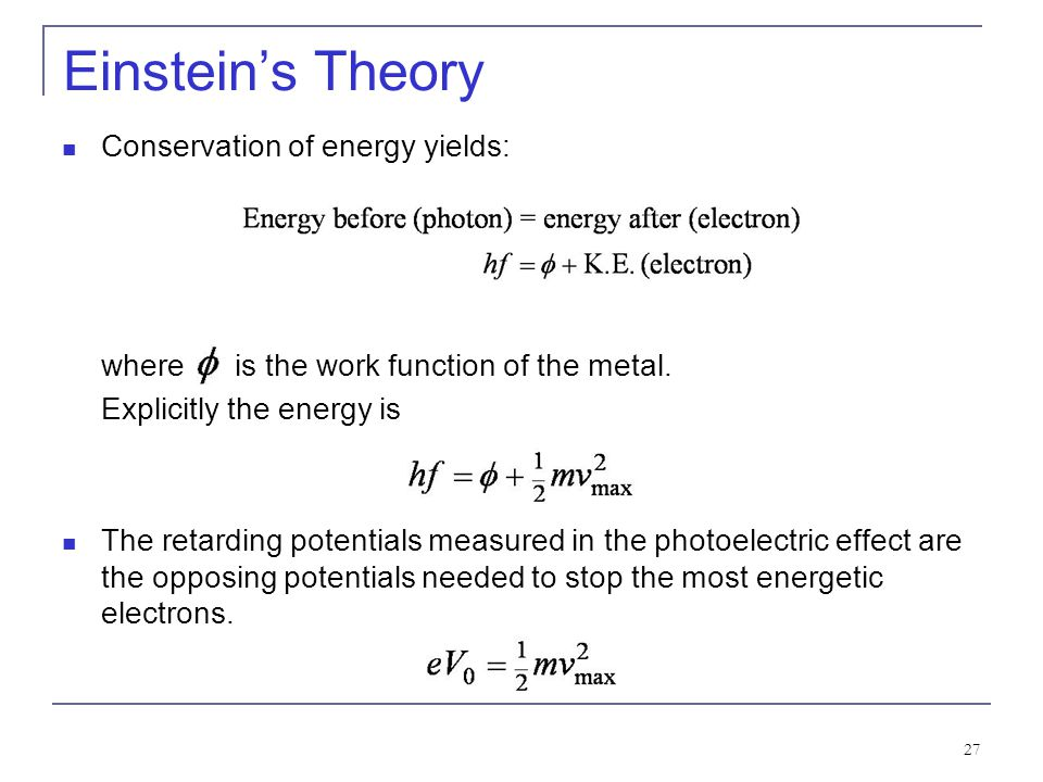 Einstein's Theory Conservation of energy yields: