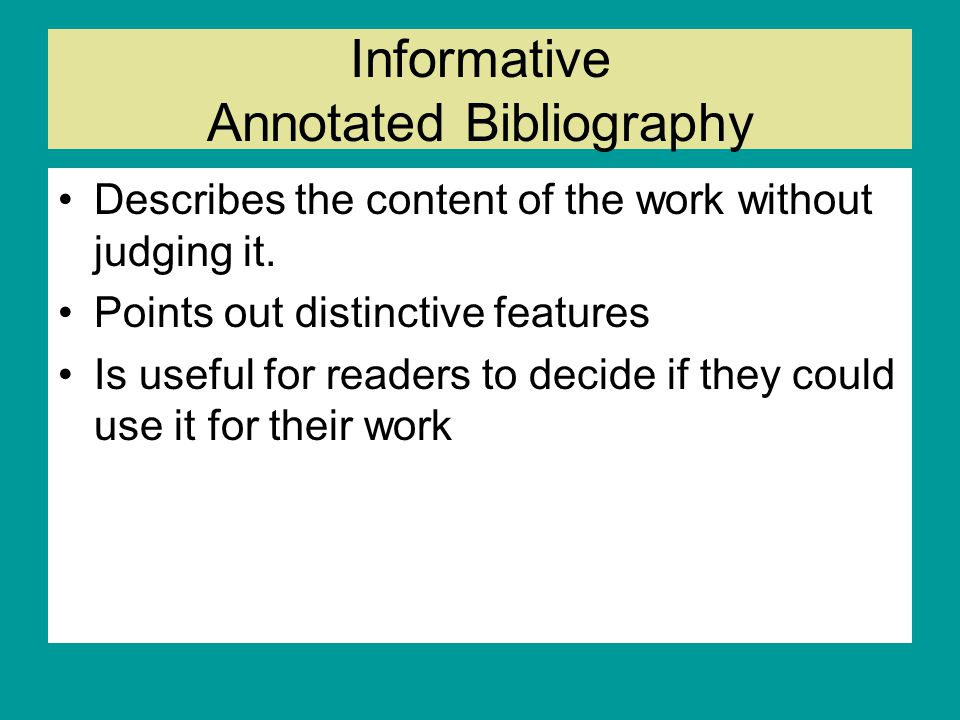 Informative Annotated Bibliography