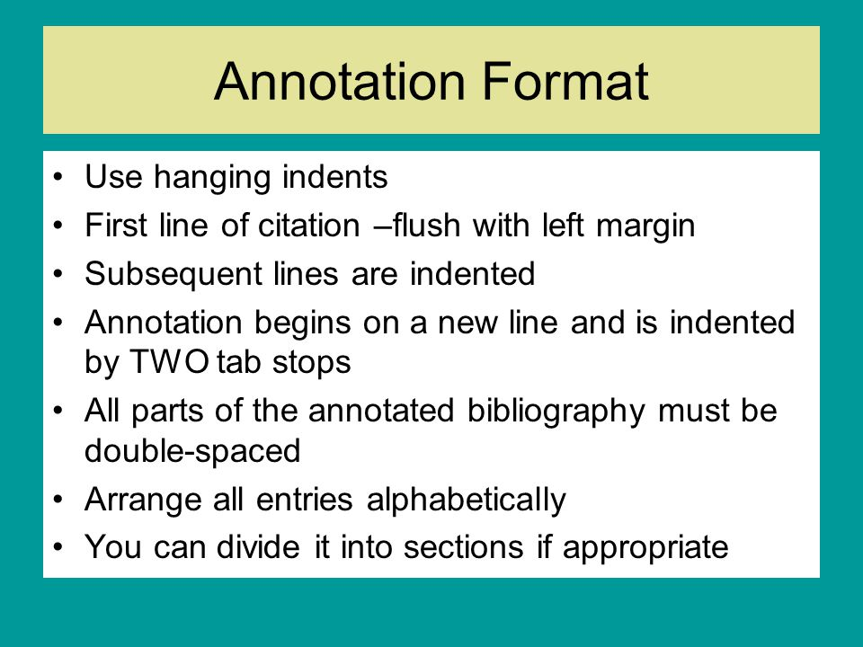 Annotation Format Use hanging indents