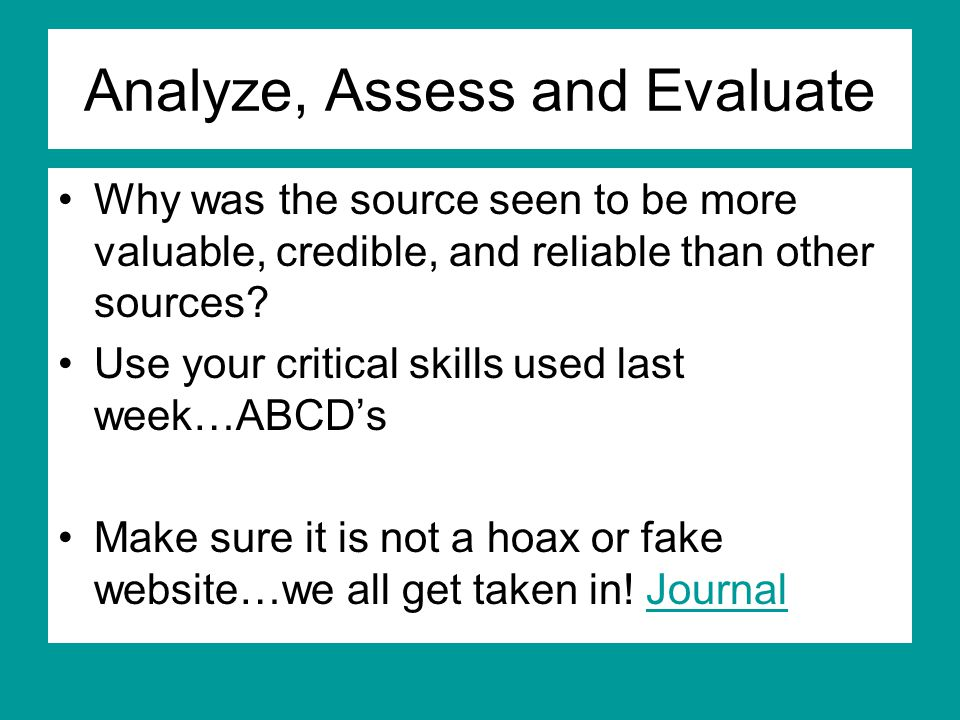 Analyze, Assess and Evaluate