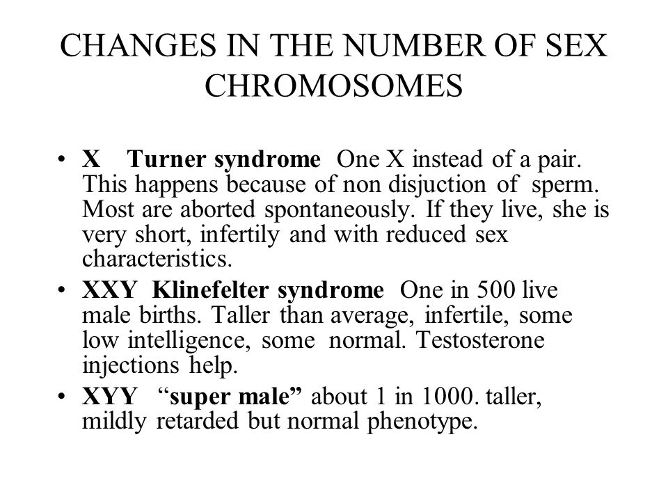 CHANGES IN THE NUMBER OF SEX CHROMOSOMES