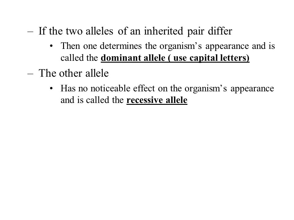 If the two alleles of an inherited pair differ