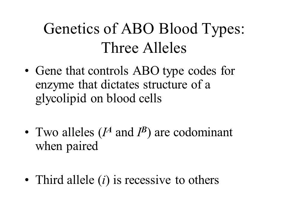 Genetics of ABO Blood Types: Three Alleles