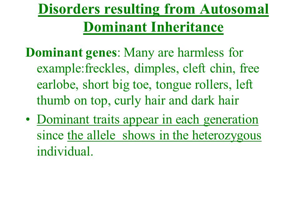 Disorders resulting from Autosomal Dominant Inheritance
