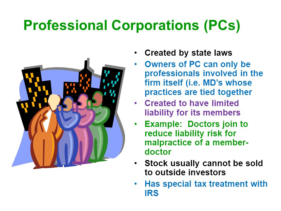 Professional Corporations (PCs)
