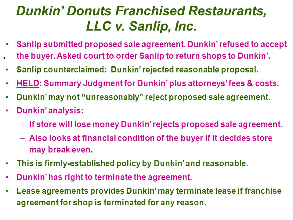 Dunkin' Donuts Franchised Restaurants, LLC v. Sanlip, Inc.