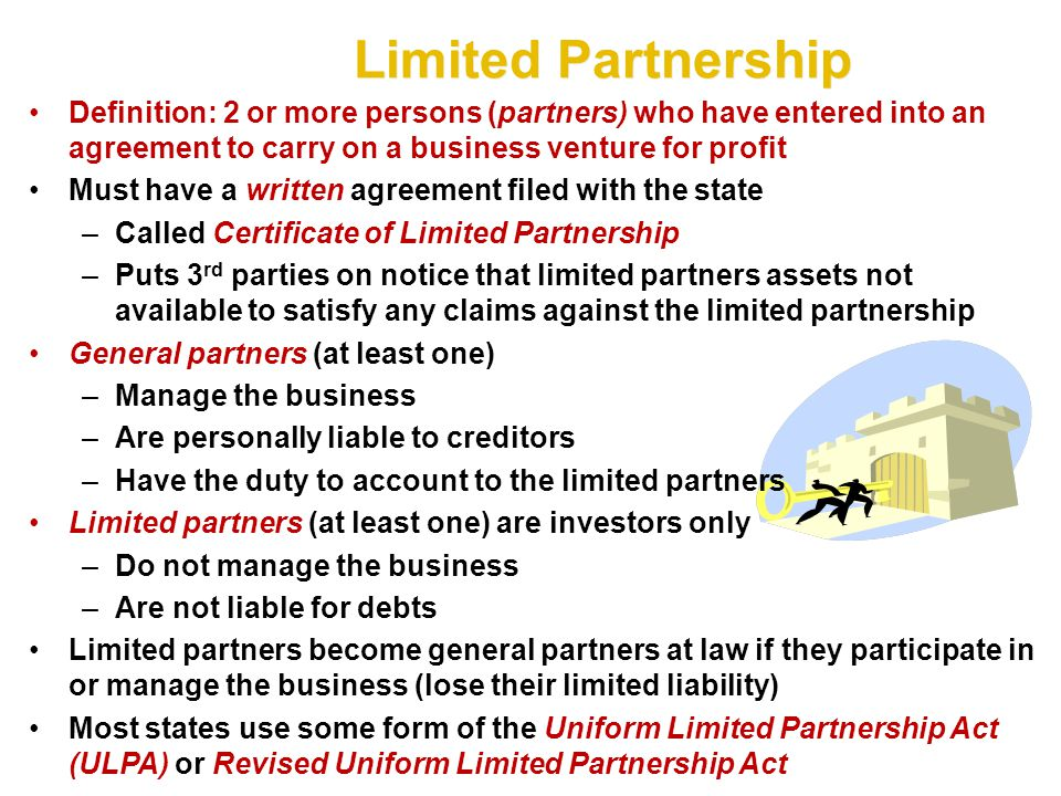 Limited Partnership Definition: 2 or more persons (partners) who have entered into an agreement to carry on a business venture for profit.