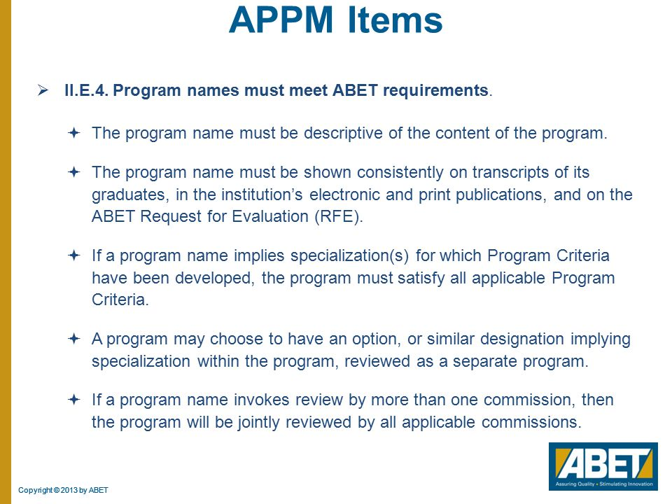 APPM Items II.E.4. Program names must meet ABET requirements.