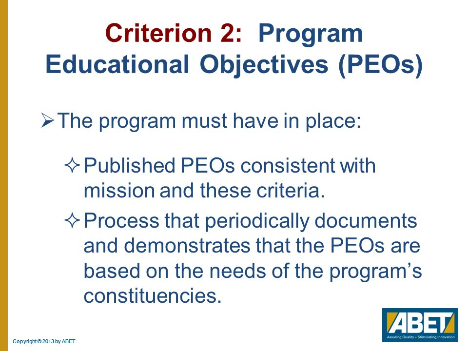 Criterion 2: Program Educational Objectives (PEOs)