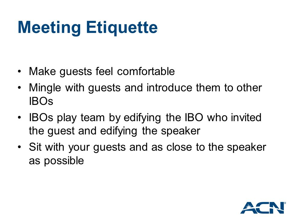 Meeting Etiquette Make guests feel comfortable