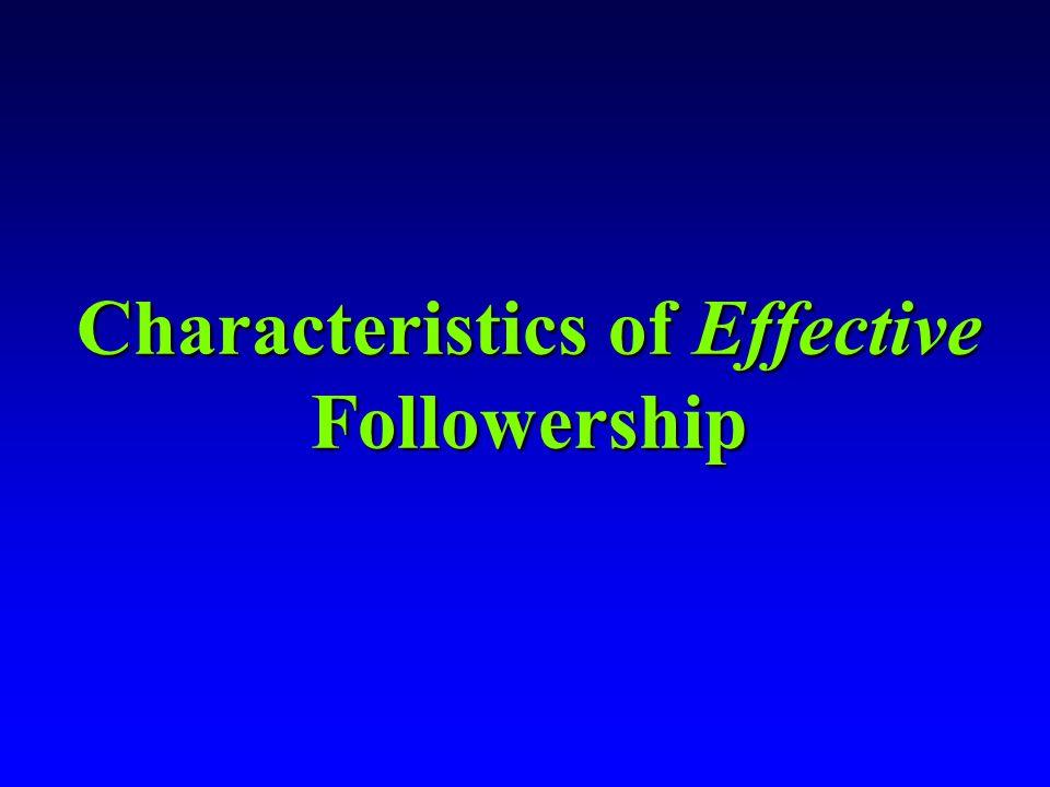 Characteristics of Effective Followership